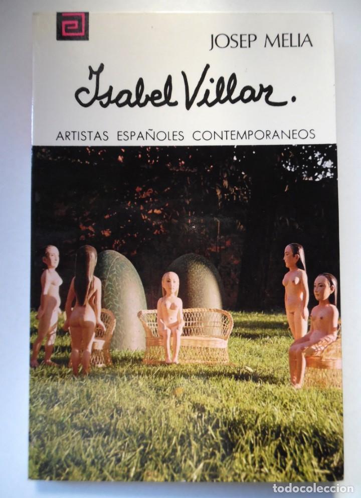 Libros de segunda mano: Isabel Villar, una monografía de Josep Melià. - Foto 4 - 195050817