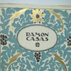 Libros de segunda mano: RAMON CASAS MONOGRAFIAS DE ARTE LIBRO CON 24 LAMINAS DE DIBUJOS. Lote 195057877