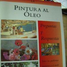 Libros de segunda mano: LA PINTURA AL ÓLEO PREGUNTAS Y RESPUESTAS, HAZEL HARRISON. EP-236. Lote 195069158