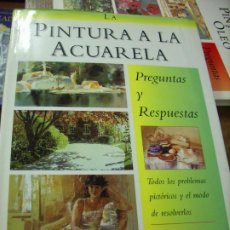 Libros de segunda mano: LA PINTURA A LA ACUARELA PREGUNTAS Y RESPUESTAS, ANGELA GAIR. EP-237. Lote 195069216