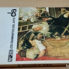 Libros de segunda mano: VELAZQUEZ - EMMA MICHELETTI - 26 DIAMANTES DEL ARTEK404. Lote 195131988
