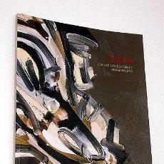 Libros de segunda mano: SAURA EN LAS COLECCIONES ARAGONESAS. ANTONIO SAURA. VARIOS, VER SUMARIO. 2004. ARTE, PINTURA.. Lote 195136638