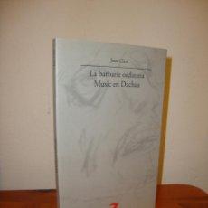 Libros de segunda mano: LA BARBARIE ORDINARIA. MUSIC EN DACHAU - JEAN CLAIR - LA BALSA DE LA MEDUSA, VISOR, MUY BUEN ESTADO. Lote 195147311