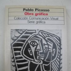 Libros de segunda mano: PABLO PICASSO - OBRA GRÁFICA - BERND RAU - EDITORIAL GUSTAVO GILI - AÑO 1982.. Lote 195181078