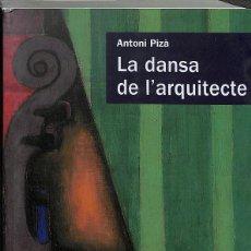 Libros de segunda mano: LA DANSA DE L'ARQUITECTE (CATALÁN). Lote 195190353