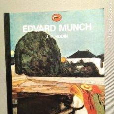 Libros de segunda mano: EDVARD MUNCH J.P. HODIN EDICIONES DESTINO. Lote 195245476