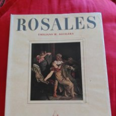 Libros de segunda mano: ROSALES. EMILIANO M. AGUILERA. Lote 195276241