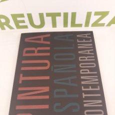Libros de segunda mano: PINTURA ESPAÑOLA CONTEMPORANEA.. Lote 195283227