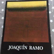 Libros de segunda mano: JOAQUIN RAMO,SALA CAI LUZAN CATALOGO. Lote 195285213