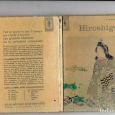 Libros de segunda mano: HIROSHIGE POR B.W. ROBINSON MARABOUT UNIVERSITE N,64. Lote 195291582