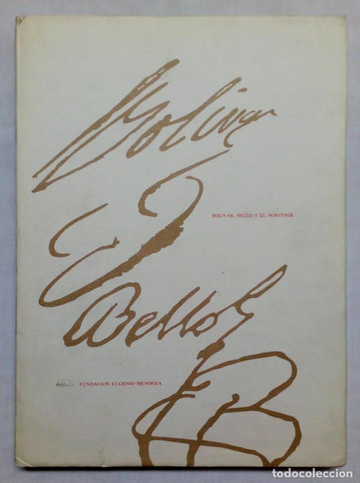 BOLIVAR, BELLO Y EL PORVENIR. (Libros de Segunda Mano - Bellas artes, ocio y coleccionismo - Pintura)