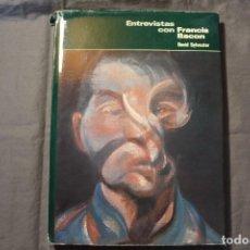 Libros de segunda mano: ENTREVISTAS CON FRANCIS BACON. DAVID SYLVESTER. Lote 195307695