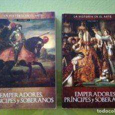 Libros de segunda mano: LA HISTORIA EN EL ARTE. VOL 1 Y 2 : EMPERADORES, PRÍNCIPES Y SOBERANOS - ANTONELLA GALLINO. Lote 195326612