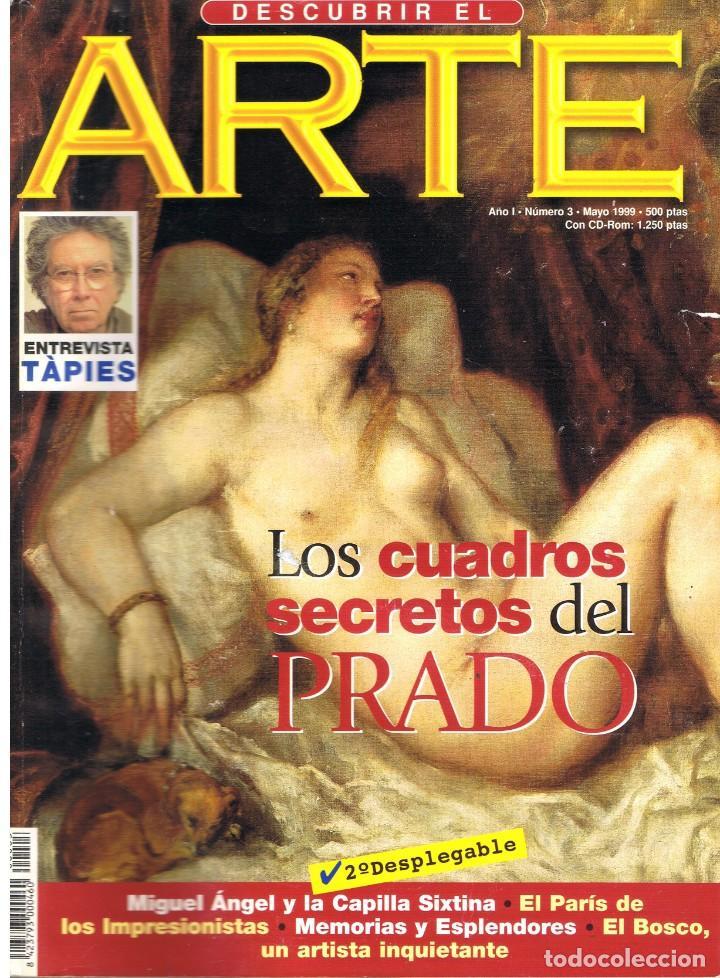 DESCUBRIR EL ARTE Nº 3. MAYO 1999. (Libros de Segunda Mano - Bellas artes, ocio y coleccionismo - Pintura)