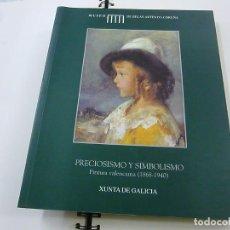 Libros de segunda mano: EL ESPLENDOR DE LA PINTURA VALENCIANA (1868-1930) PRECIOSISMO Y SIMBOLISMO - N 7. Lote 195374746