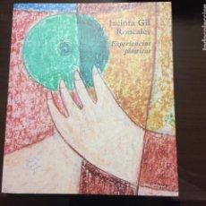 Libros de segunda mano: JACINTA GIL RONCALES EXPERIENCIAS PLASTICAS. Lote 195422612
