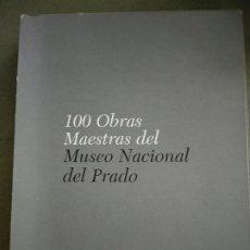 Libros de segunda mano: 100 OBRAS MAESTRAS DEL MUSEO NACIONAL DEL PRADO (OBRA COMPLETA EN CUATRO TOMOS) - VVAA. Lote 195477996