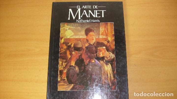 EL ARTE DE MANET EDICIONES POLÍGRAFA NATHANIEL HARRIS 1982 (Libros de Segunda Mano - Bellas artes, ocio y coleccionismo - Pintura)