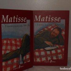 Libros de segunda mano: HILARY SPURLING. MATISSE. BIOGRAFÍAS EDHASA, 2007. 1.450.PÁGS. ILUSTRADO EN NEGRO Y COLOR. 2 TOMOS. Lote 195545547