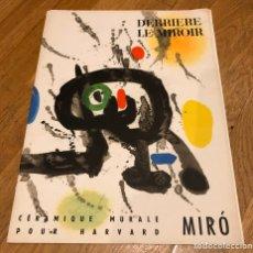Libros de segunda mano: DERRIERE LE MIROIR. MIRÓ. CÉRAMIQUE MURALE POUR HARVARD. NÚM. 123. Lote 196102850