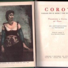 Libros de segunda mano: COROT NARRADO POR ÉL MISMO Y POR SUS AMIGOS (EL ATENEO, 1948). Lote 196249722