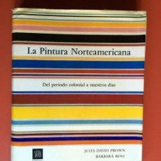 Libros de segunda mano: LA PINTURA NORTEAMERICANA - DEL PERIODO COLONIAL A NUESTROS DIAS - SKIRA - JULES DAVID PROWN . Lote 197180645