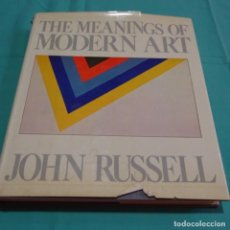 Libros de segunda mano: LIBRO DE ARTE.THE MEANINGS OF MODERN ART.JOHN RUSSELL.. Lote 197192506