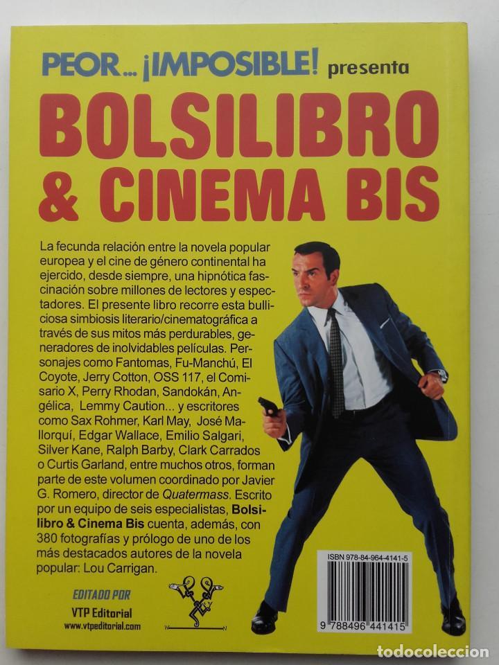 Libros de segunda mano: PEOR... ¡IMPOSIBLE! PRESENTA. BOLSILIBRO & CINEMA BIS - JAVIER G. ROMERO - CINE - Foto 8 - 211444542