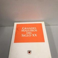 Libros de segunda mano: GRANDES MAESTROS DEL SIGLO XX. Lote 197428056