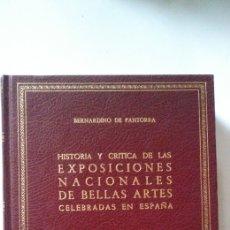 Libros de segunda mano: HISTORIA Y CRÍTICA DE LAS EXPOSICIONES NACIONALES DE BELLAS ARTES CELEBRADAS EN ESPAÑA. Lote 197463891