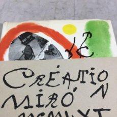 Libros de segunda mano: CREATION MIRO 1961 YVON TAILLANDIER ILUSTRADO ESPAÑOL, FRANCÉS, INGLÉS Y ALEMÁN. Lote 197465671
