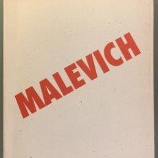 Libros de segunda mano: KAZIMIR SEVERINOVICH MALEVICH. LEONARD HUTTON GALLERIES. Lote 197520788
