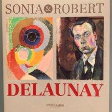 Libros de segunda mano: SONIA & ROBERT DELAUNAY. Lote 197525261