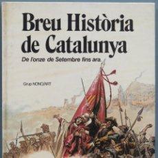 Livres d'occasion: BREU HISTORIA DE CATALUNYA. DE LONZE DE SETEMBRE FINS ARA. Lote 197787807