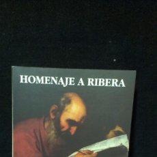 Libros de segunda mano: HOMENAJE A RIBERA POR FERNANDO BENITO Y OTROS - 1992. Lote 197855388
