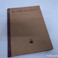Libri di seconda mano: MAGNIFICO LIBRO ARTE PINTURA EL SURREALISMO AÑO 1949 A. CIRICI PELLICER EDICIONES OMEGA BARCELONA. Lote 197945862