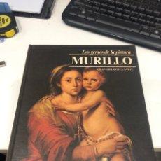 Libros de segunda mano: LOS GENIOS DE LA PINTURA MURILLO. Lote 198153343
