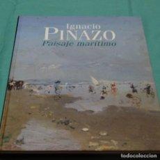 Libros de segunda mano: LIBRO DE IGNACIO PINAZO.PAISAJE MARÍTIMO.CONSUELO CISCAR.IVAM.261 PAG.. Lote 198167480