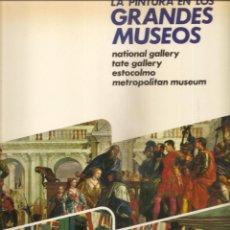 Libros de segunda mano: 1496. NATIONAL GALLERY / TATE GALLERY / ESTOCOLMO / METROPOLITAN MUSEUM. Lote 198220966
