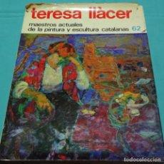 Libros de segunda mano: TERESA LLACER DEDICADO.MAESTROS ACTUALES 62.JULIO TRENAS.2 TARJETAS POSTALES.. Lote 198572652