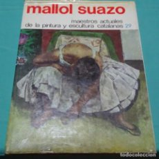 Libros de segunda mano: LIBRO MALLOL SUAZO DEDICADO.MAESTROS ACTUALES 29. Lote 198572721