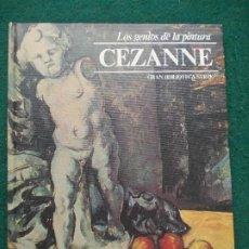 Libros de segunda mano: LOS GENIOS DE LA PINTURA BIBLIOTECA SARPE CEZANNE. Lote 198735747