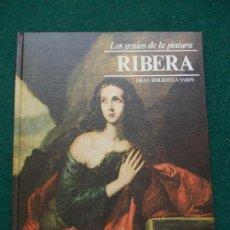 Libros de segunda mano: LOS GENIOS DE LA PINTURA BIBLIOTECA SARPE RIBERA. Lote 198736707