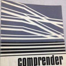 Libros de segunda mano: COMPRENDER LA PINTURA CARLOS AREAN, EDITORIAL TEIDE - BARCELONA 1969 ILUSTRADO. Lote 198832003