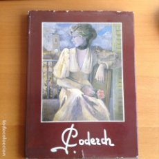 Libros de segunda mano: JOSEFINA CODERCH EDICION DE SOLO 1000 EJEMPLARES NUMERADOS. Lote 199649386