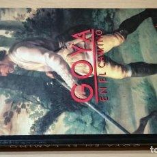 Libros de segunda mano: GOYA EN EL CAMINO - HERALDO DE ARAGON - GOBIERNO - AYUNTAMIENTO ZARAGOZAGRAVOL8. Lote 199847671