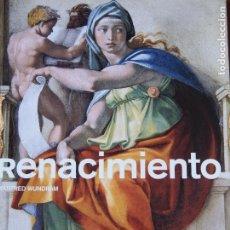 Libros de segunda mano: RENACIMIENTO - MANFRED WUNDRAM - TASCHEN - EL PAÍS. Lote 200047398