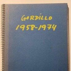 Libros de segunda mano: GORDILLO 1958-1974. Lote 200312773