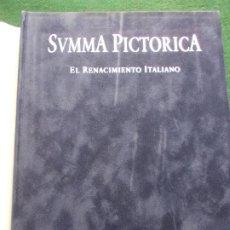 Libros de segunda mano: SVMMA PICTORICA HISTORIA UNIVERSAL DE LA PINTURA EL RENACIMIENTO ITALIANO PLANETA. Lote 200847807