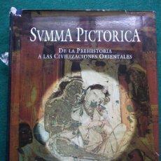 Libros de segunda mano: SVMMA PICTORICA HISTORIA UNIVERSAL DE LA PINTURA DE LA PREHISTORIA A LAS CIVILIZACIONES ORIE PLANETA. Lote 200848466